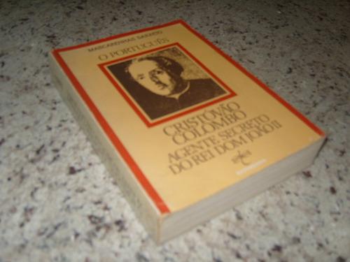 livro o português cristóvão colombo: agente secreto do rei