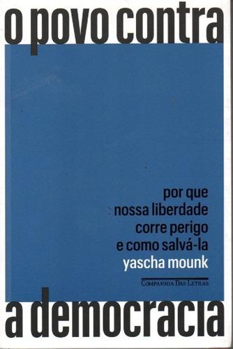 livro o povo contra a democracia de yascha mounk