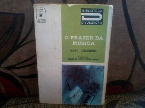 livro o prazer da música isaac goldberg edições de ouro 1968
