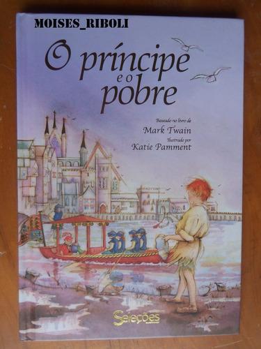 livro o príncipe e o pobre  seleções - b6