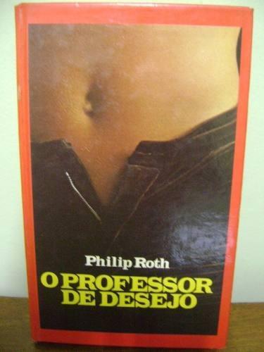 livro o professor de desejo - philip roth