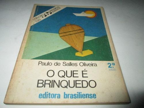 livro o que é brinquedo paulo salles oliveira usado r.658