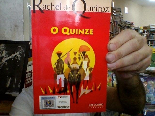 Livro O Quinze - Rachel De Queiroz - R$ 15,00 em Mercado Livre