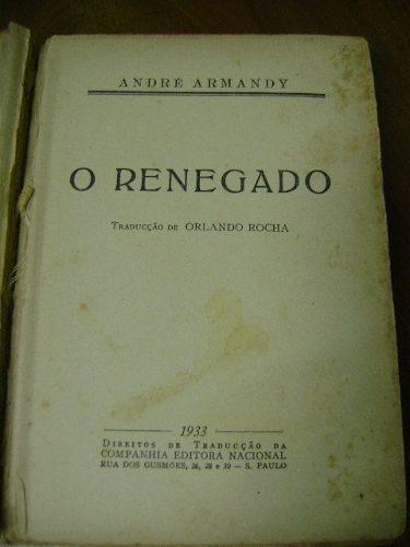 livro o renegado - andré armandy - 1933