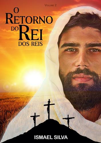 livro o retorno do rei dos reis (a grande esperança) + frete