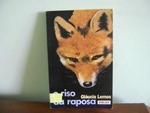 livro o riso da raposa - gláucia lemos