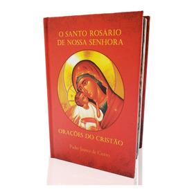 Livro O Santo Rosário De Nossa Senhora - Padre Juarez
