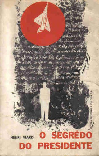 livro o segredo do presidente henri viard