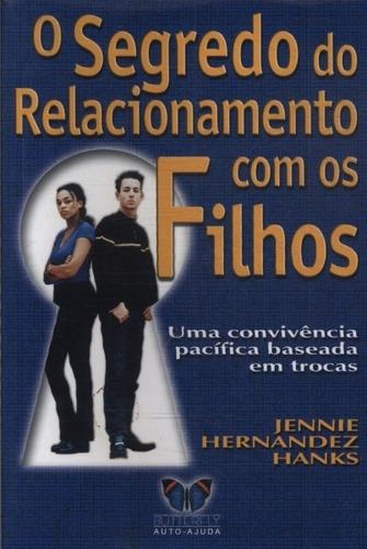 livro: o segredo do relacionamento com os filhos