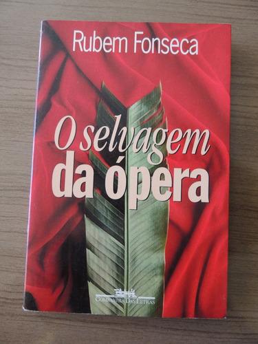 livro o selvagem da opera - rubem fonseca