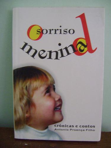 livro o sorriso da menina - antonio proença filho