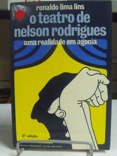 livro -o teatro de nelson rodrigues - ronaldo lima lins