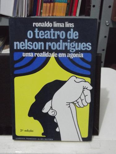 livro - o teatro de nelson rodrigues  - ronaldo lima lins