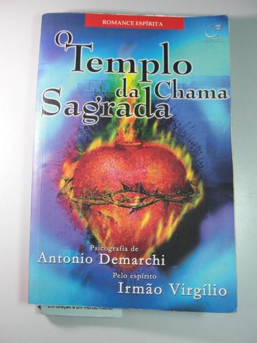 livro o templo da chama sagrada  irmão virgilio /antonio dem