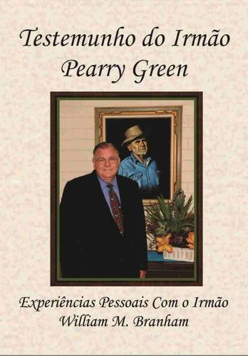 livro - o testemunho do irmão pearry green