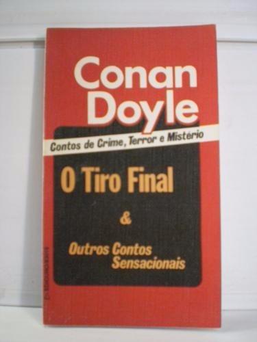 livro o tiro final arthur conan doyle