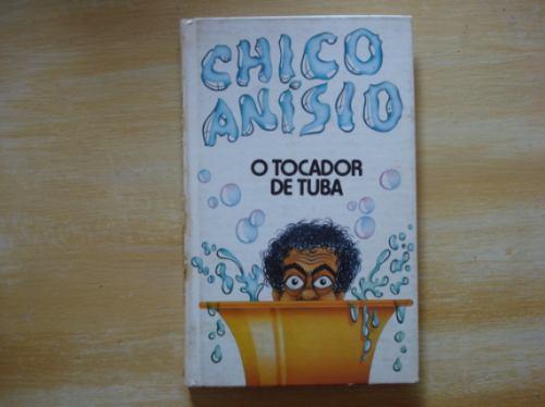 livro - o tocador de tuba - chico anísio - humor