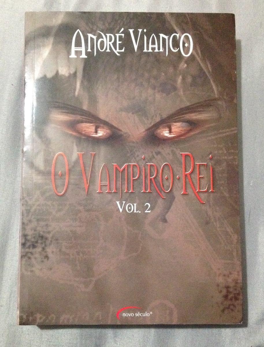 livro vampiro rei andre vianco