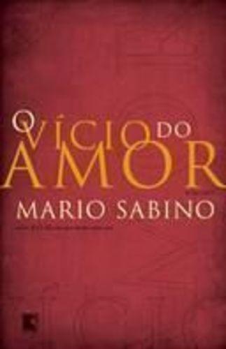 livro o vício do amor mario sabino