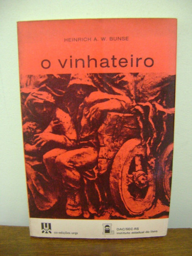 livro o vinhateiro estudo etnográfico colono italiano no rs
