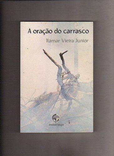 livro oração do carrasco itamar vieira junior