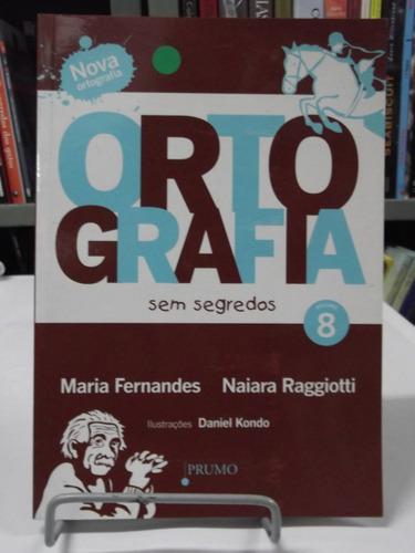 livro ortografia sem segredos 8 maria fernandes n. raggiotti