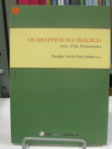 livro - os destinos do trágico - douglas garcia alves júnior