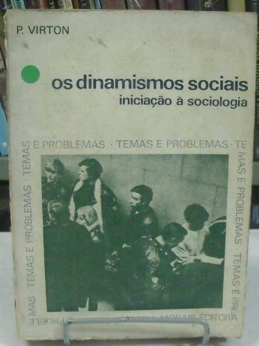 livro - os dinamismos sociais - p. virton