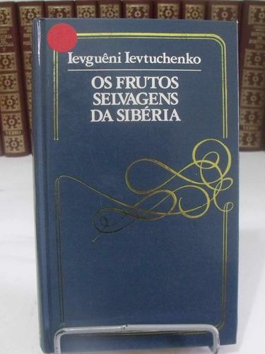 livro -os frutos selvagens da sibéria - levguêni levtuchenko