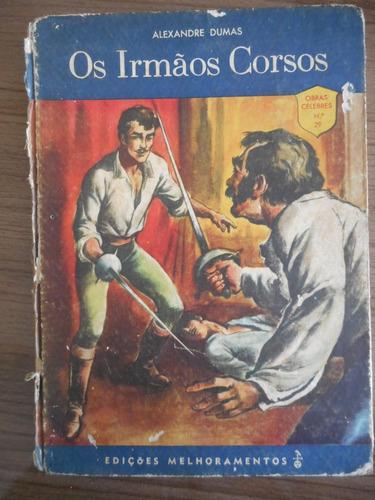 livro os irmãos corsos- alexandre dumas