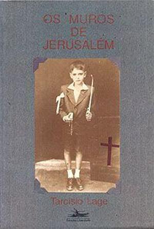 livro - os muros de jerusalém - tarcísio lage