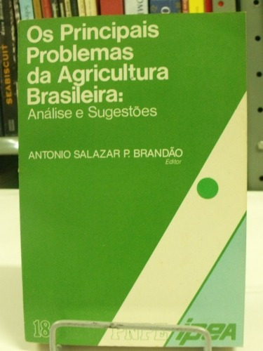 livro - os principais problemas da agricultura brasileira