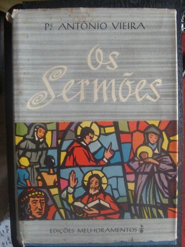 livro - os sermões - pe. antônio vieira - 1963