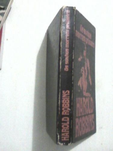 livro: os sonhos morrem primeiro - harold robbins