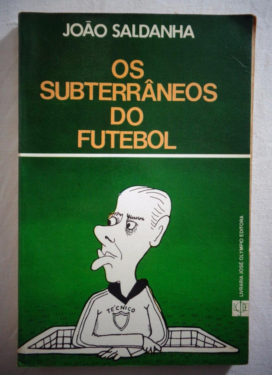 """Resultado de imagem para subterrâneos do futebol livro"""""""