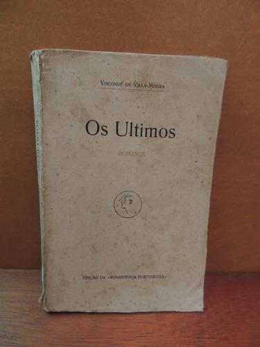 livro os últimos visconde de villa-moura