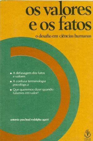 livro os valores e os fatos - filosofia, psicologia + brinde