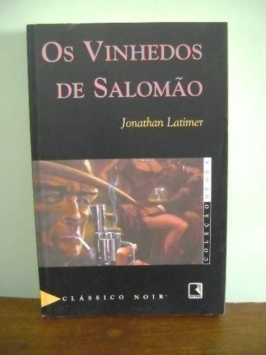 livro os vinhedos de salomão - jonathan latimer