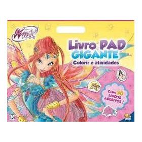 Livro Pad Gigante - Winx - Colorir E Ati -