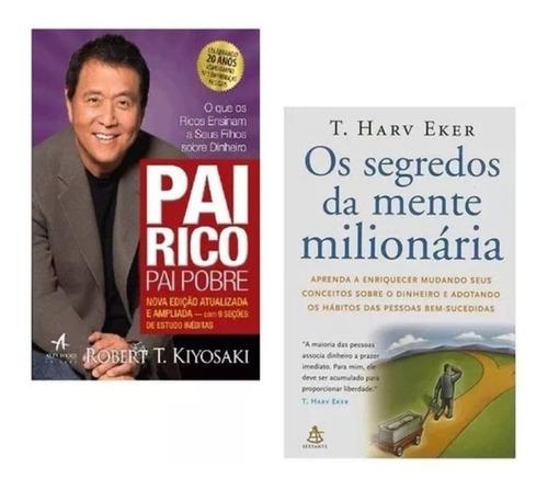 livro: pai rico pai pobre e os segredos da mente milionária