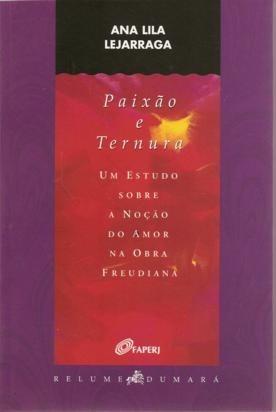 livro: paixão e ternura - estudo sobre a noção do amor na ob
