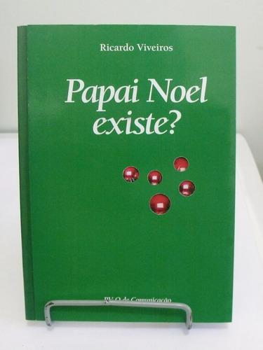 livro papai noel existe? - ricardo viveiros