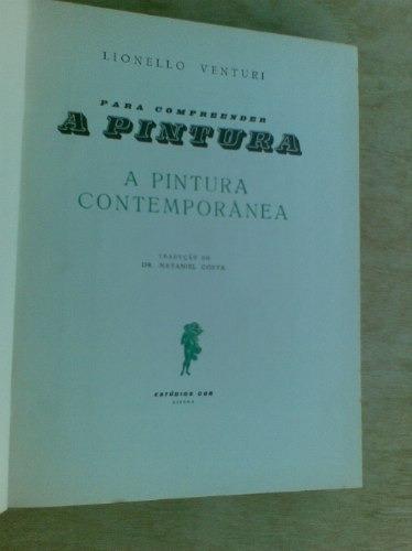 livro - para compreender a pintura - a pintura contemporânea