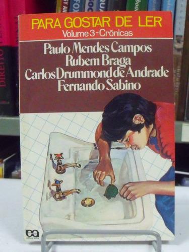 livro - para gostar de ler - v3 - crônicas - paulo mendes c.