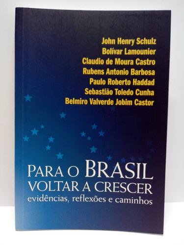 livro para o brasil voltar a crescer