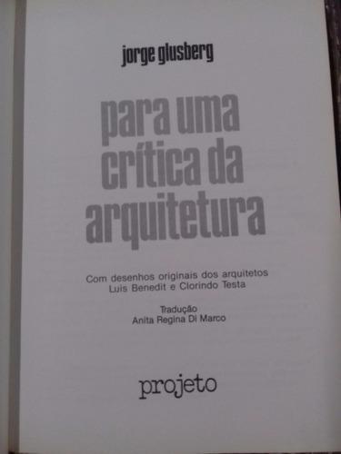 livro - para uma crítica da arquitetura - jorge glusberg