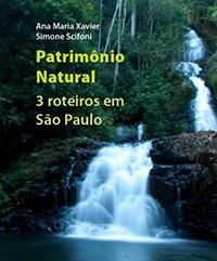 livro - patrimônio natural - 3 roteiros em são paulo