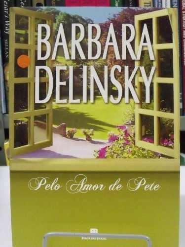 livro - pelo amor de pete - barbara delinsky