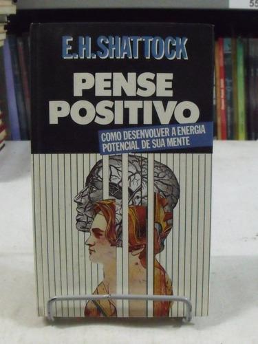 livro pense positivo - e. h. sahttock