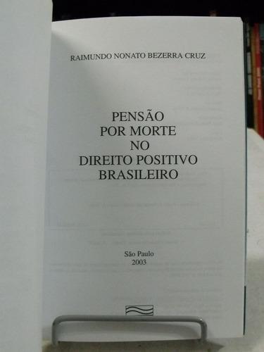 livro - pensão por morte no direito positivo brasileiro